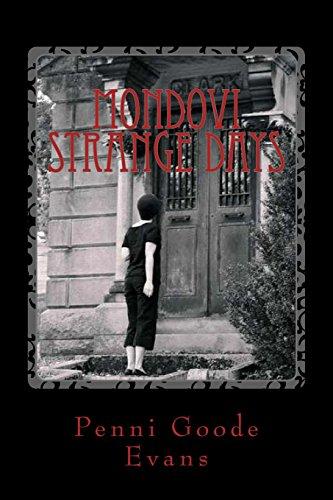 Mondovi Strange Days: Meeting the Messenger: Evans, Penni Goode