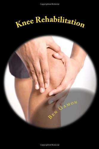 9781469914695: Knee Rehabilitation