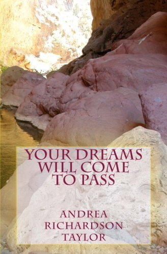 9781469915067: Your Dreams Will Come to Pass: Living in Your Joseph Journey Until They Do!
