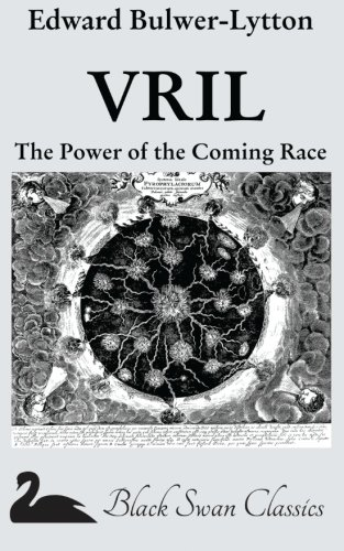 9781469915821: VRIL: The Power of the Coming Race