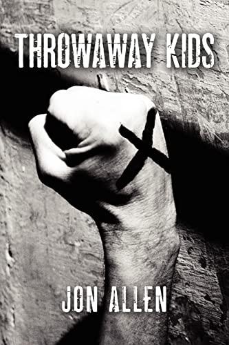 Throwaway Kids: Jon Allen