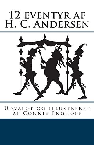 9781469917382: 12 eventyr af H. C. Andersen (Danish Edition)