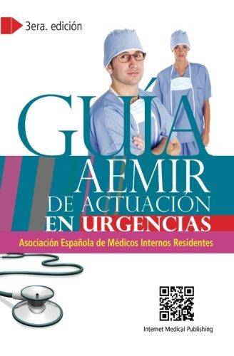 9781469917535: Guía AEMIR de actuación en urgencias: Edition 3