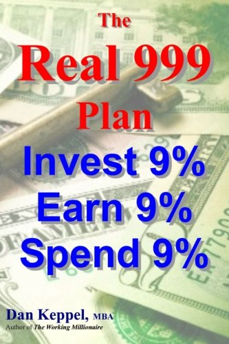 9781469917580: The REAL 999 Plan: Invest 9% Earn 9% Spend 9%