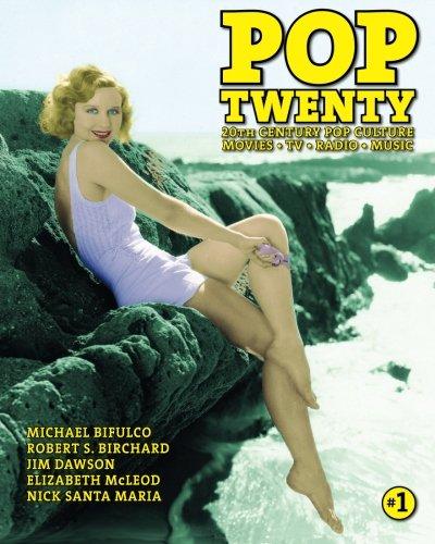 Pop Twenty: 20th Century Pop Culture (1469918420) by Birchard, Robert S.; Bifulco, Michael J.; Dawson, Jim; McLeod, Elizabeth; Maria, Nick Santa