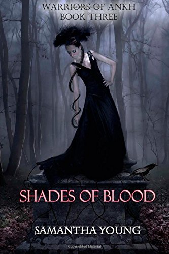 Shades of Blood (Warriors of Ankh #3): Samantha Young