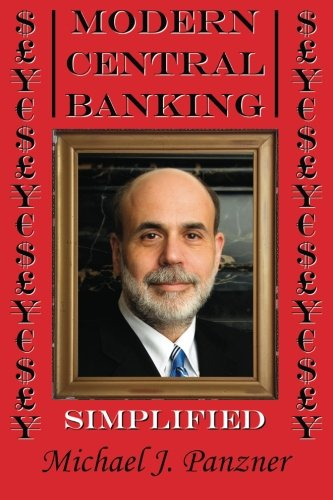 9781469920504: Modern Central Banking: Simplified