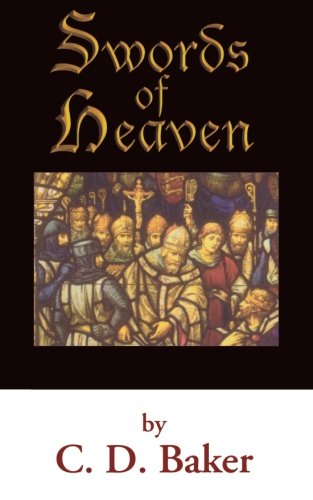 Swords of Heaven: Baker, C. D.