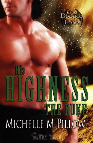 His Highness The Duke: Dragon-Shifter Romance (Dragon Lords Book 5)