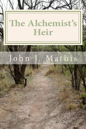 9781469925431: The Alchemist's Heir