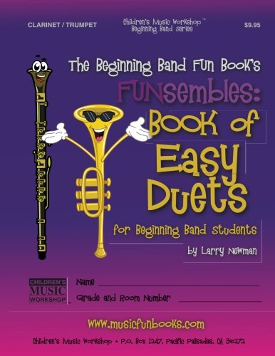 9781469925660: The Beginning Band Fun Book's FUNsembles: Book of Easy Duets (Clarinet/Trumpet): for Beginning Band Students
