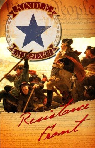 Resistance Front (Volume 1) (1469927098) by Schaffer, Bernard; Unruh, Joshua; Martin, James; Whearity, Natasha; Lewis, Mike; Regmi, Dwaipayan; Knutson, Keri; Lane, Douglas; Cressman, Miles;...