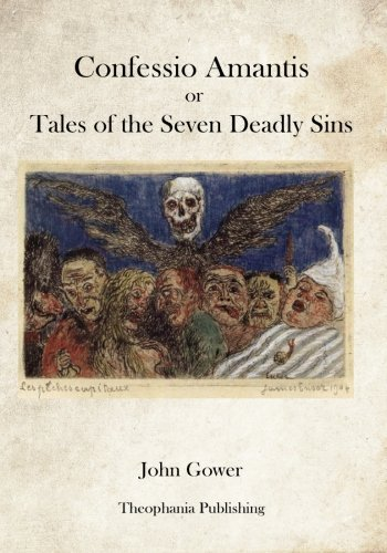Confessio Amantis or Tales of the Seven: John Gower
