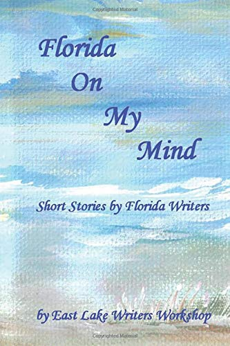9781469929958: Florida On My Mind: Short Stories by Florida Writers