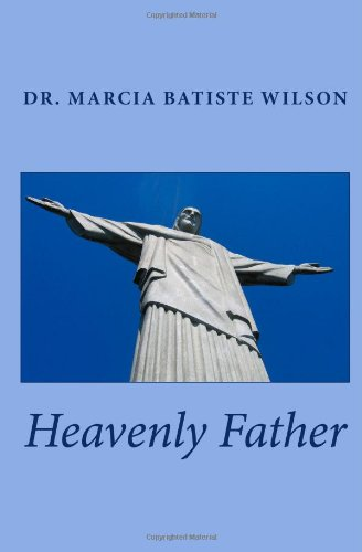 9781469930251: Heavenly Father