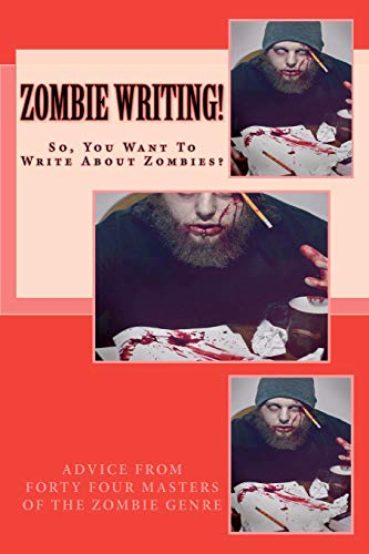 Zombie Writing!: Rosamilia, Armand; McKinney,