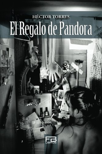 9781469931623: El Regalo de Pandora (Spanish Edition)