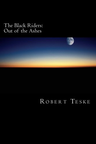 9781469932163: The Black Riders: Out of the Ashes