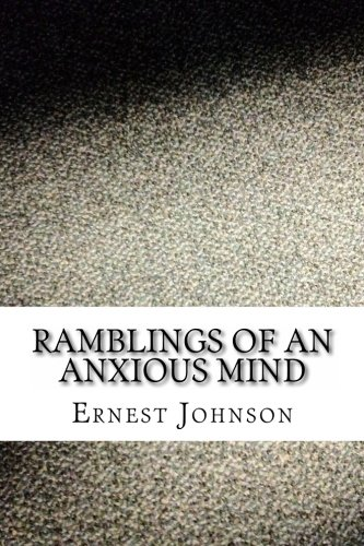 9781469935294: Ramblings of an Anxious Mind