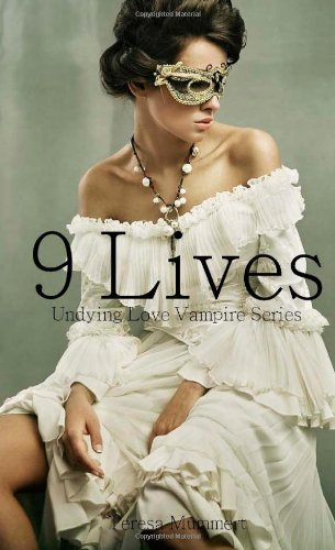 9781469935591: 9 Lives: Undying Love Vampire Series