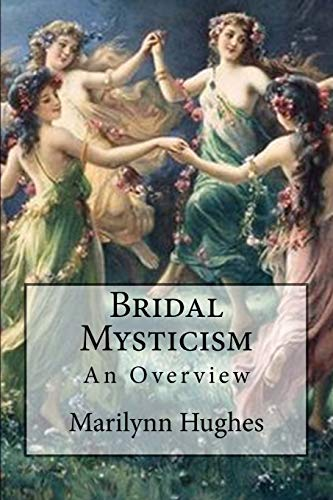 9781469936291: Bridal Mysticism: An Overview (The Overview Series)