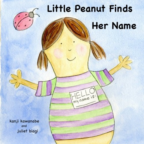 9781469938363: Little Peanut Finds Her Name