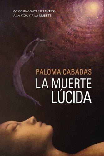 9781469940540: La Muerte Lúcida (Spanish Edition)