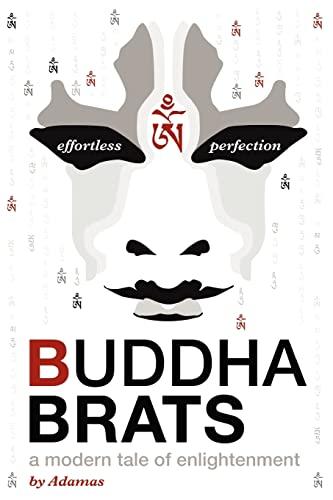 9781469940755: Buddha Brats: A Modern Tale of Enlightenment
