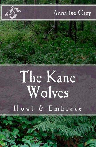 9781469942285: Kane Wolves - Howl & Embrace