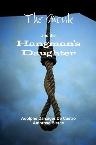 9781469942773: The Monk and the Hangman's Daughter