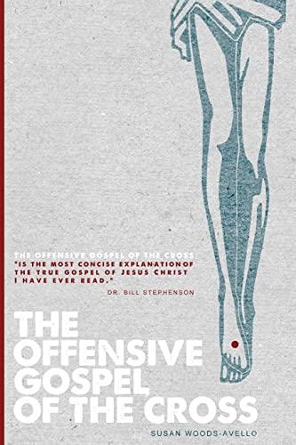 9781469942889: The Offensive Gospel of the Cross
