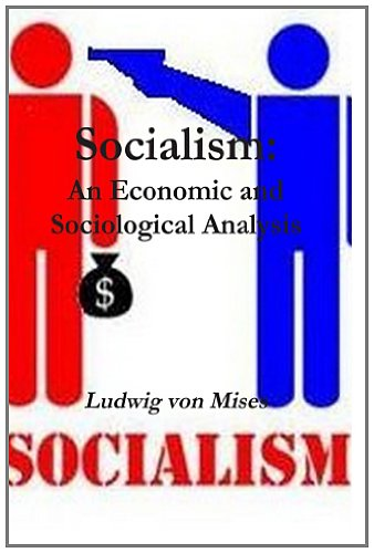 9781469947150: Socialism: An Economic and Sociological Analysis