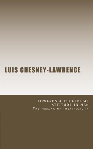 9781469948669: Towards a Theatrical Attitude in Man