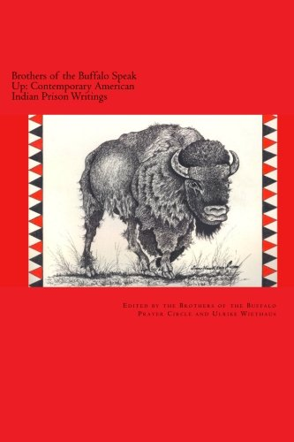 9781469949567: Brothers of the Buffalo Speak Up Contemporary American Indian Prison Writings