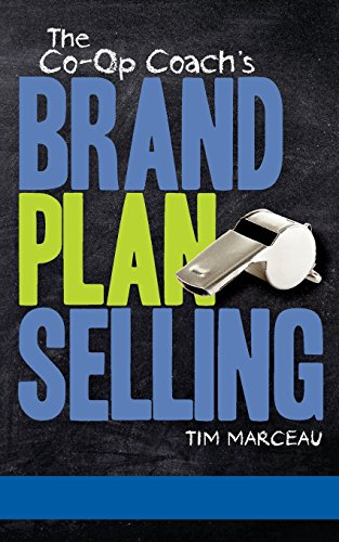 9781469949642: The Co-Op Coach's Brand Plan Selling: The Sensible Solution To Unlocking The Mysteries of Co-Op Advertising