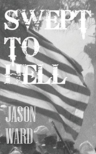 9781469951195: Swept to Hell: A Novel of the Civil War Era