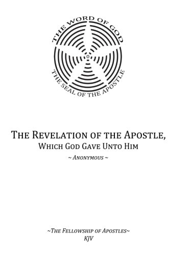 9781469951553: The Revelation of the Apostle, Which God Gave Unto Him