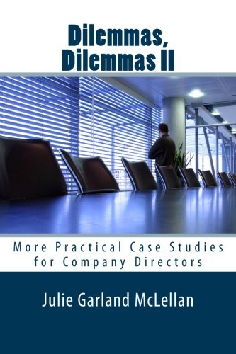 9781469951829: Dilemmas, Dilemmas II: More Practical Case Studies for Company Directors