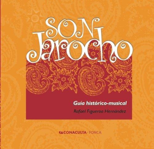 9781469951928: Son Jarocho: Guía histórico-musical (Spanish Edition)