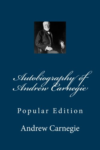 9781469952277: Autobiography of Andrew Carnegie