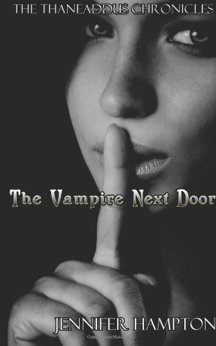 The Vampire Next Door: Jennifer Hampton