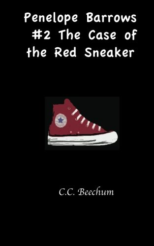 9781469952819: Penelope Barrows #2 The Case of the Red Sneaker (Volume 2)