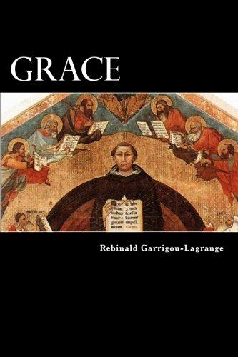 9781469953991: Grace: Commentary on the Summa theologica of St. Thomas, Ia IIae, q. 109-14