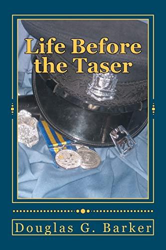 9781469954479: Life Before the Taser