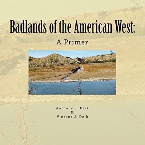9781469954875: Badlands of the American West: A Primer