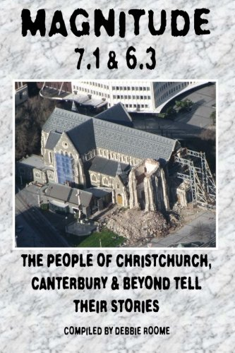 9781469955612: Magnitude 7.1 & 6.3: The People of Christchurch, Canterbury & Beyond Tell Their Stories