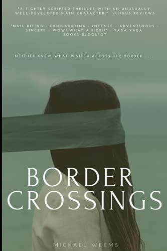 9781469955988: Border Crossings (Catherine James Thriller)