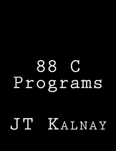 9781469957395: 88 C Programs