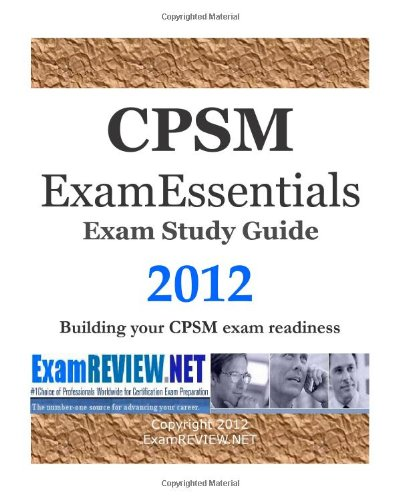 9781469959429: CPSM ExamESSENTIALS Exam Study Guide 2012: Building your CPSM exam readiness