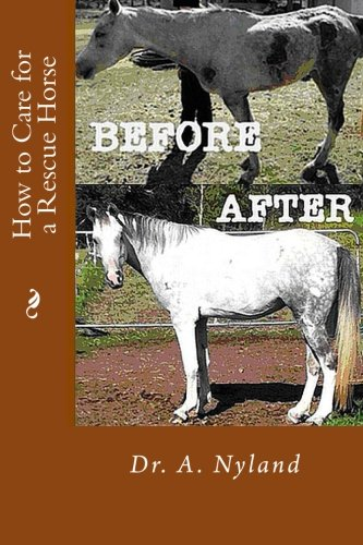 9781469960302: How to Care for a Rescue Horse
